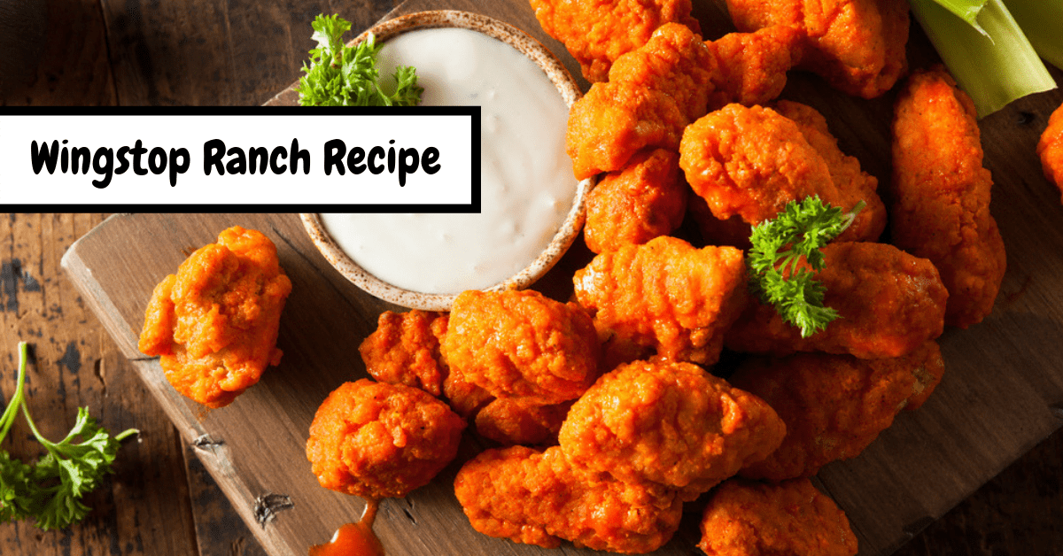 Wingstop Ranch Recipe (Copycat)