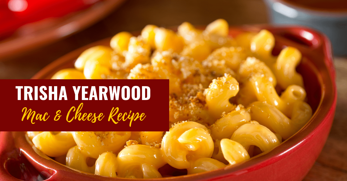Trisha Yearwood Crockpot Mac and Cheese Recipe