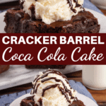 Cracker Barrel Coca Cola Cake