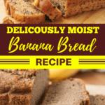 Deliciously Moist Banana Bread