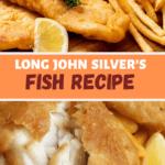Long John Silvers Fish Recipe