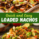 Quick and Easy Loaded Nachos