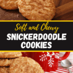 Soft and Chewy Snickerdoodle Cookies