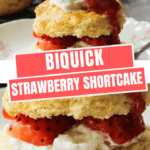 Bisquick Strawberry Shortcake