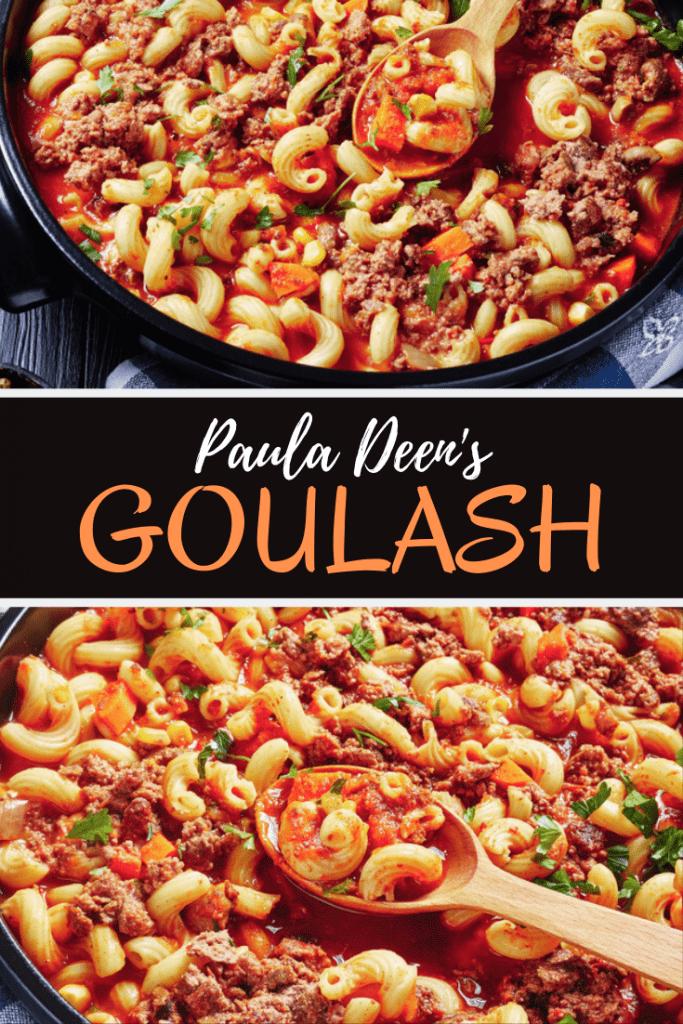 Paula Deen's Goulash