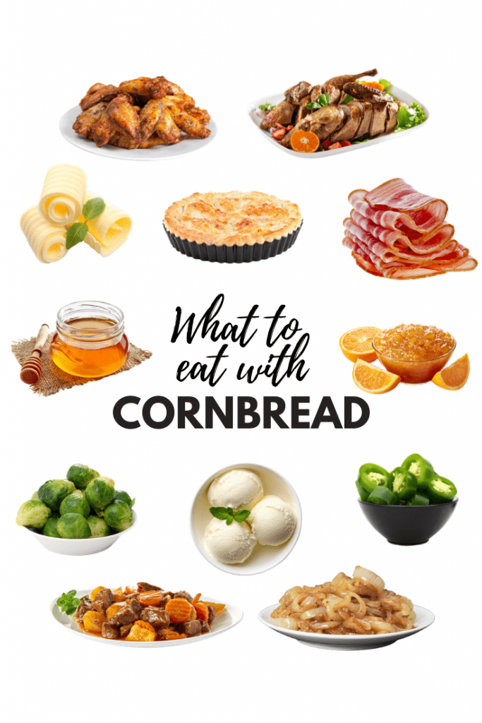 What To Eat With Cornbread