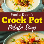 Paula Deen's Crock Pot Potato Soup