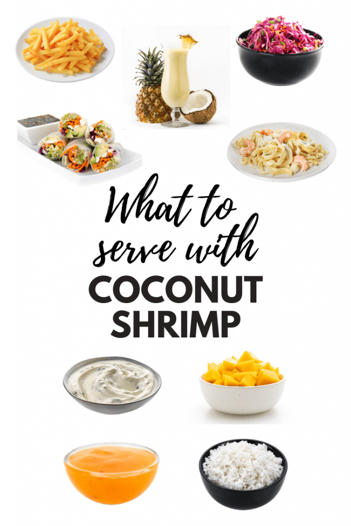Sides to serve with coconut shrimp
