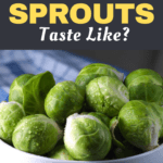 What Do Brussels Sprouts Taste Like