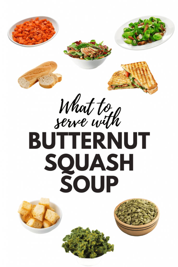 What To Serve With Butternut Squash Soup