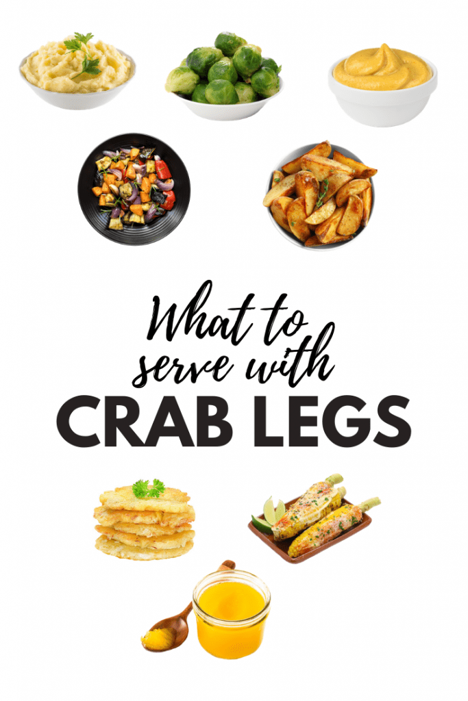 What To Serve With Crab Legs