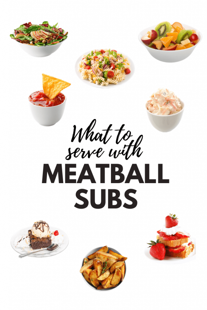 What to Serve with Meatball Subs