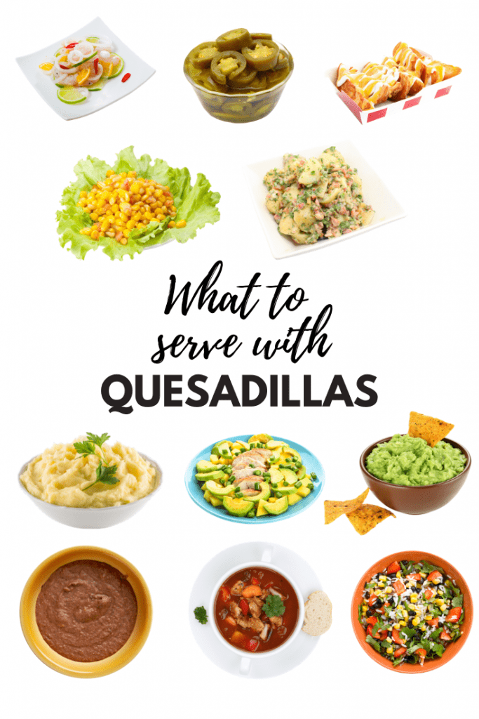 What To Serve With Quesadillas