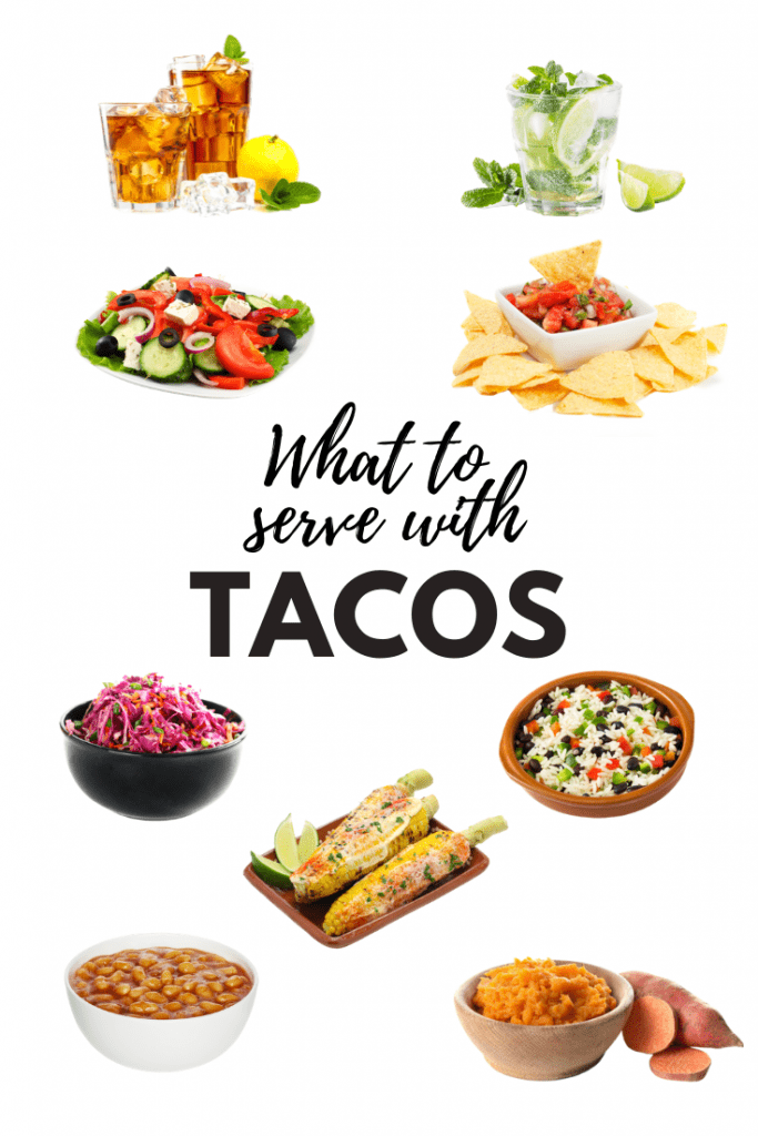 What To Serve With Tacos