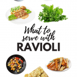 What to Serve with Ravioli