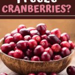 Can You Freeze Cranberries