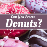 Can You Freeze Donuts