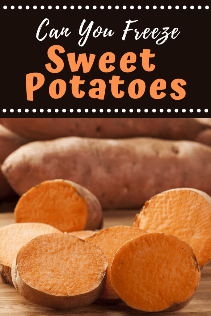 Can You Freeze Sweet Potatoes?