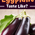 What Does Eggplant Taste Like
