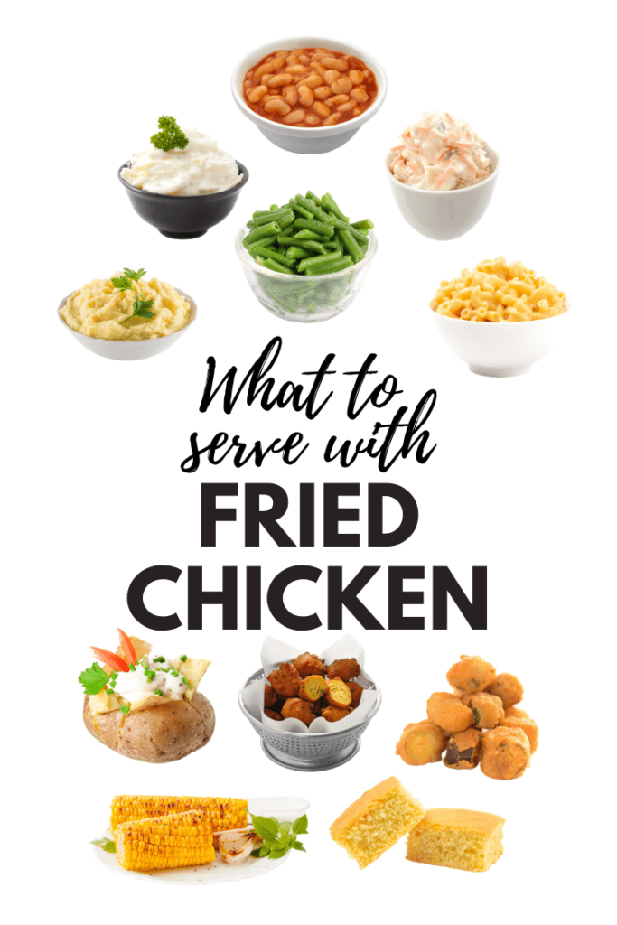 What To Serve With Fried Chicken