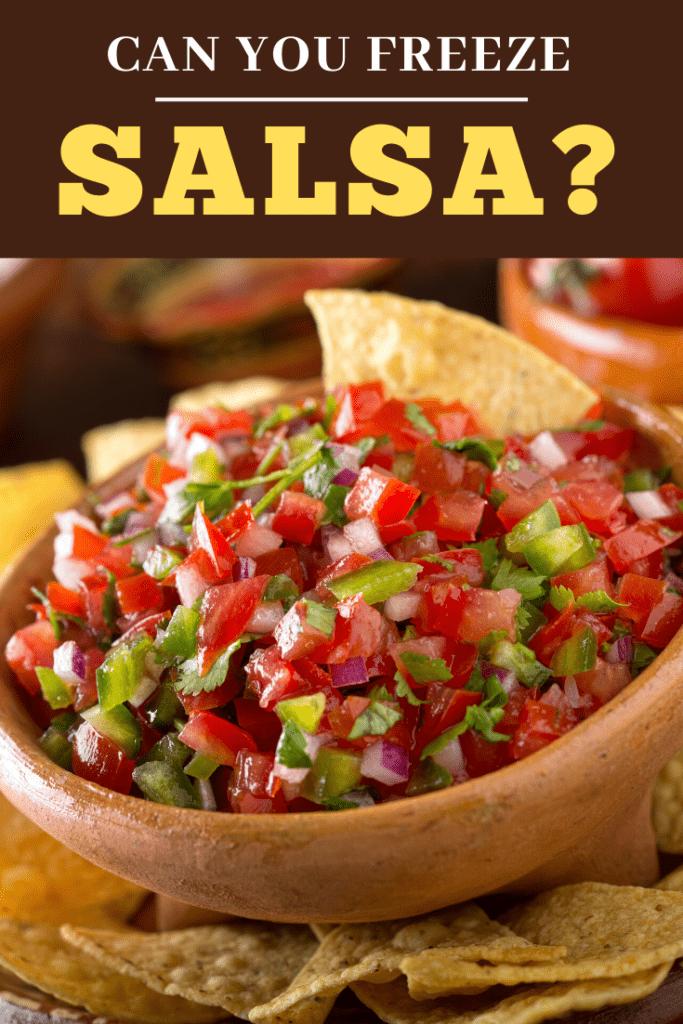 Can You Freeze Salsa