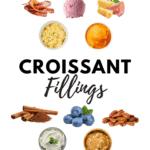 Croissant Fillings