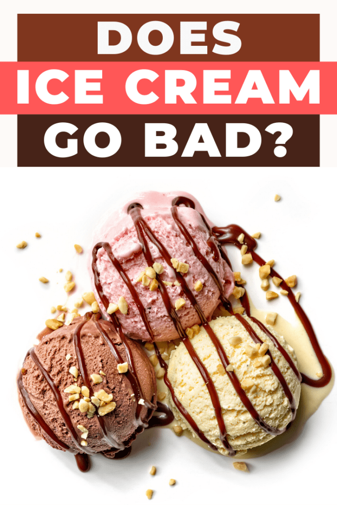 Does Ice Cream Go Bad?
