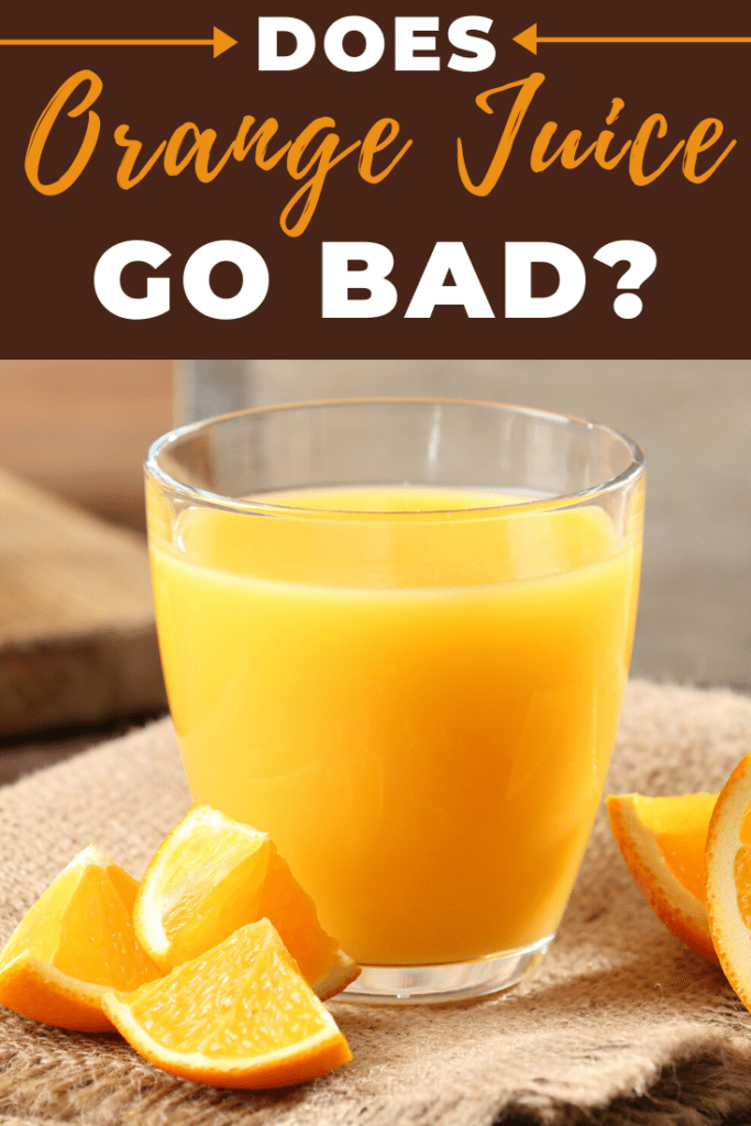 Does Orange Juice Go Bad?