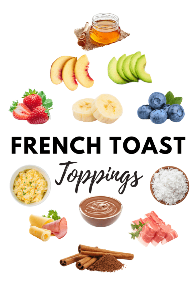 French Toast Toppings