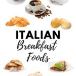 Italian Breakfast Foods