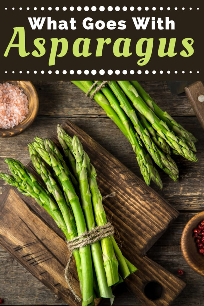 What Goes With Asparagus