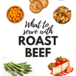 What To Serve With Roast Beef