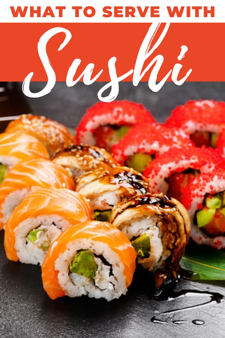 What To Serve With Sushi