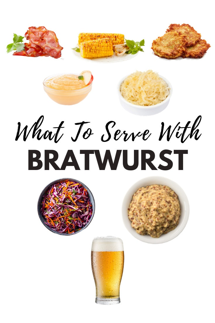 What To Serve With Bratwurst