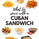 What To Serve With A Cuban Sandwich