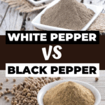 White Pepper Versus Black Pepper