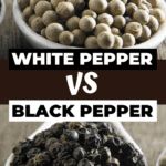 White Pepper Vs Black Pepper