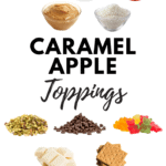 Caramel Apple Toppings