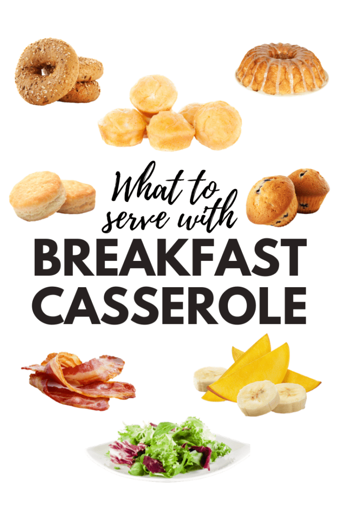 What To Serve With Breakfast Casserole