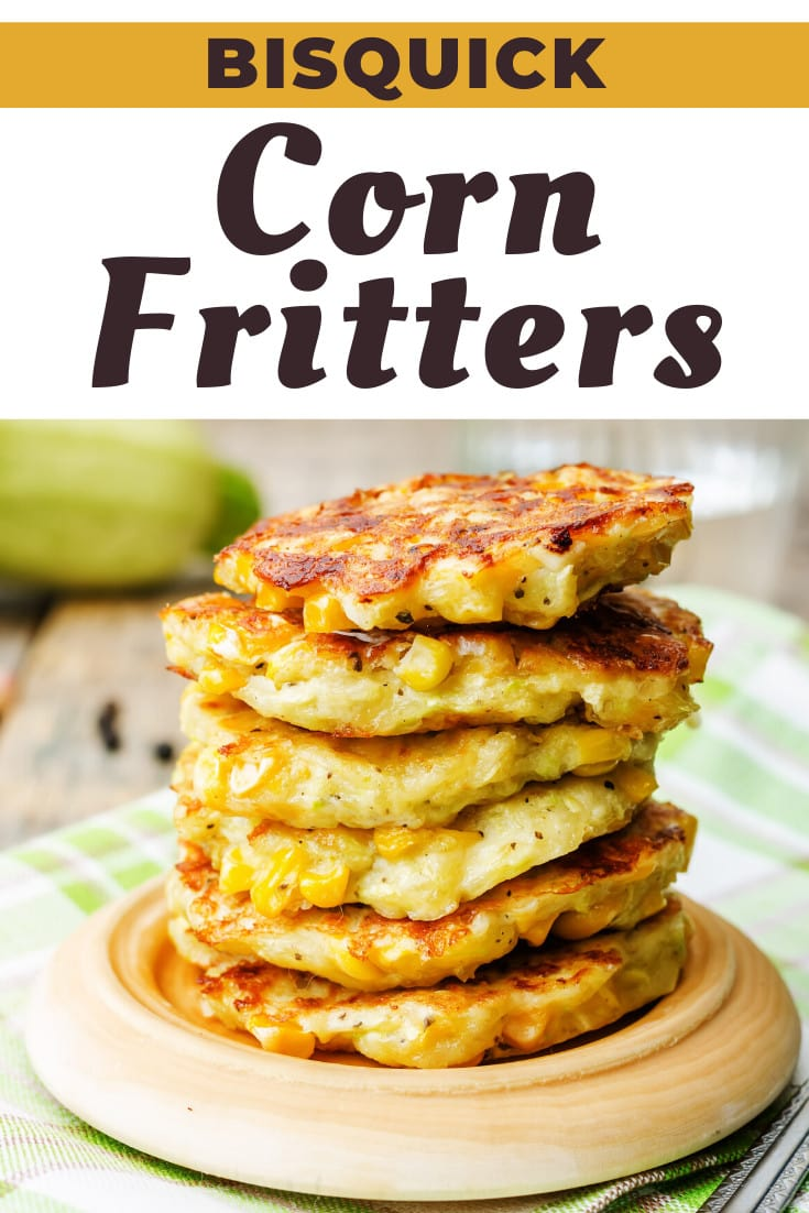 Bisquick Corn Fritters