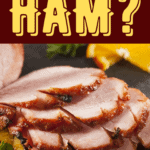 Can You Freeze Ham