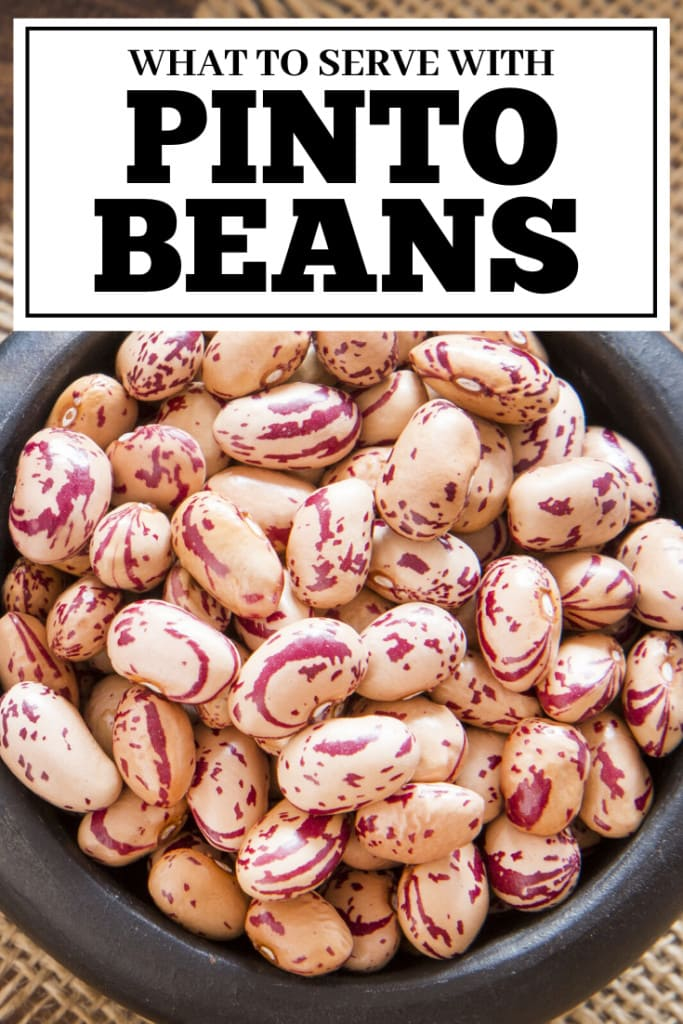 What To Serve With Pinto Beans