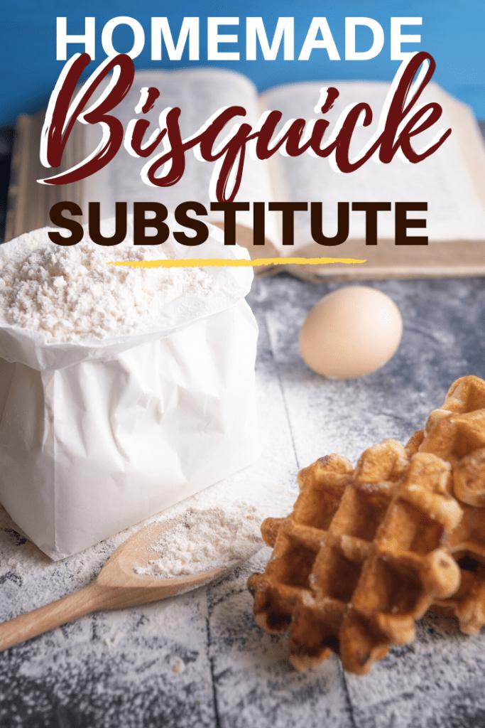 Homemade Bisquick Substitute