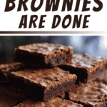 How To Tell When Brownies Are Done