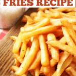 Popeye's Fries Recipe