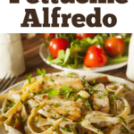 What To Serve With Fettucine Alfredo