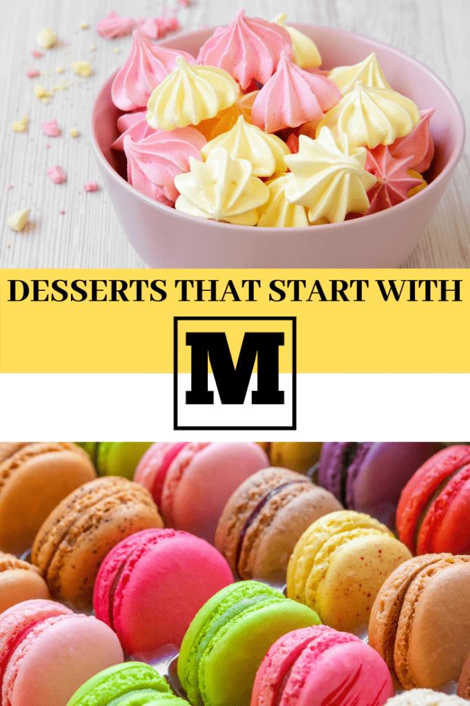 Desserts that Start With M