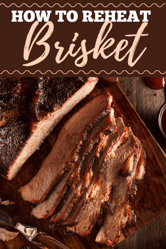 How To Reheat Brisket