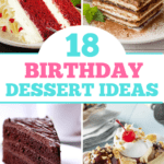 Birthday Dessert Ideas