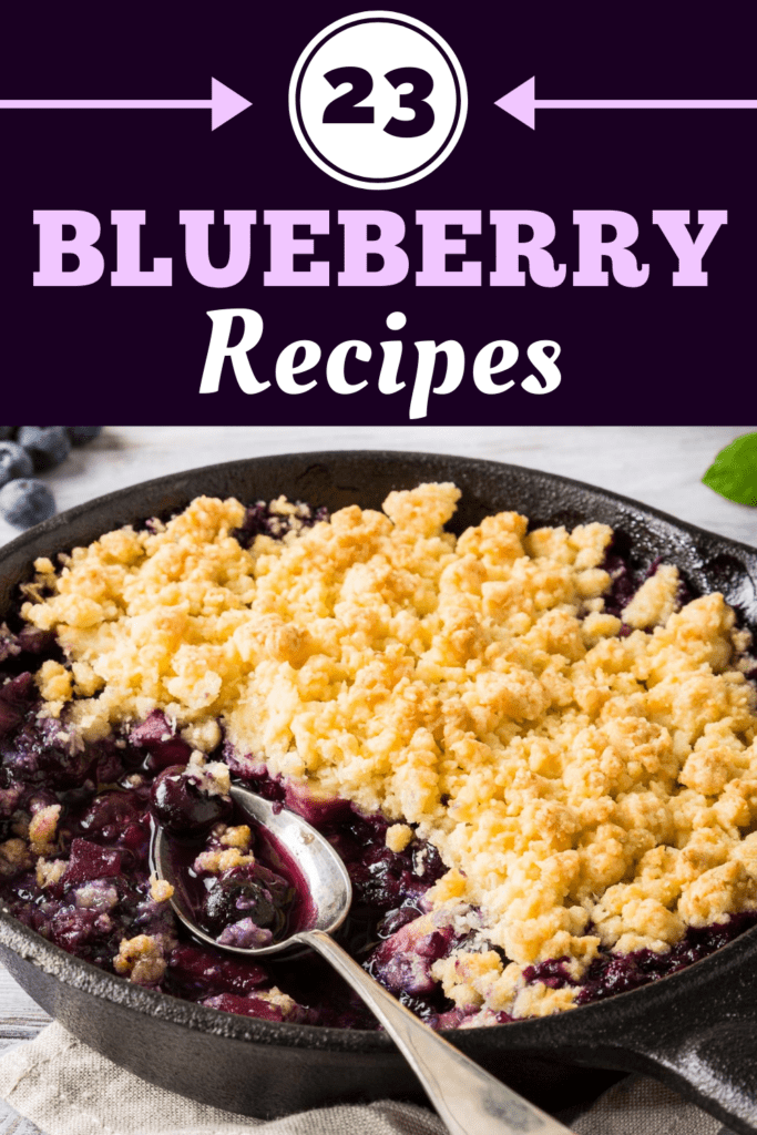 23 Blueberry Recipes